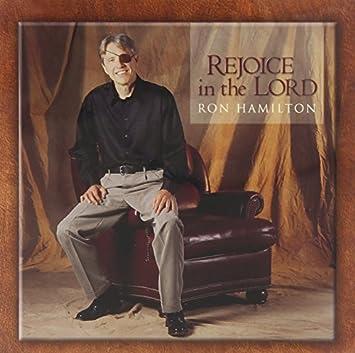 Rejoice in the Lord: Ron Hamilton: Amazon.es: Música