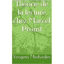 Théorie de la lecture chez Marcel Proust (French Edition)