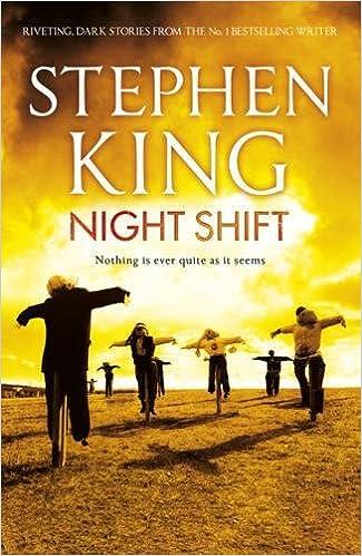 Night Shift: Amazon.co.uk: Stephen King: 8601418031062: Books