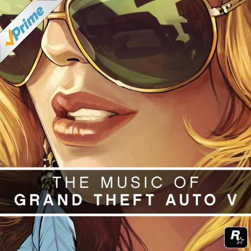 The Music of Grand Theft Auto V [Explicit]