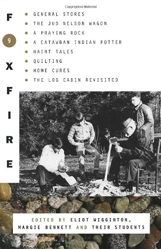 Foxfire 9 (Foxfire (Paperback)) - Book #9 of the Foxfire Series