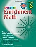 Spectrum Enrichment Math, Grade 6 offers