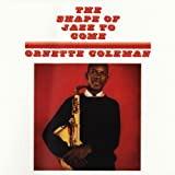 The Shape of Jazz to Come (180 Gram LP)