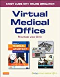 Virtual Medical Office for Kinn's the Medical Assistant (User Guide and Access Code) : An Applied Learning Approach, Adams, Alexandra Patricia and Proctor, Deborah B., 0323220975