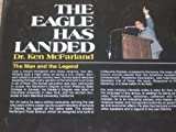 The Eagle Has Landed / Ken McFarland