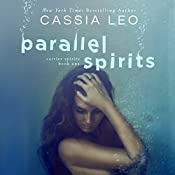 Parallel Spirits: Carrier Spirits Book 1 | Cassia Leo