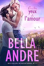 Par les yeux de l'amour (La Famille Sullivan 1) (French Edition)