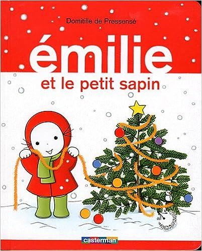 Lire Emilie, Tome 11 : Le petit sapin pdf