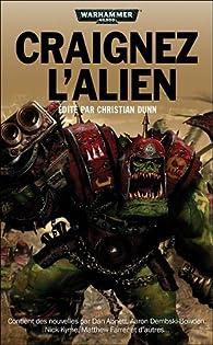 Warhammer 40.000 - Craignez l'Alien par Christian Dunn