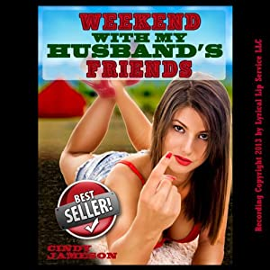 Weekend With My Husband's Friends Audiobook