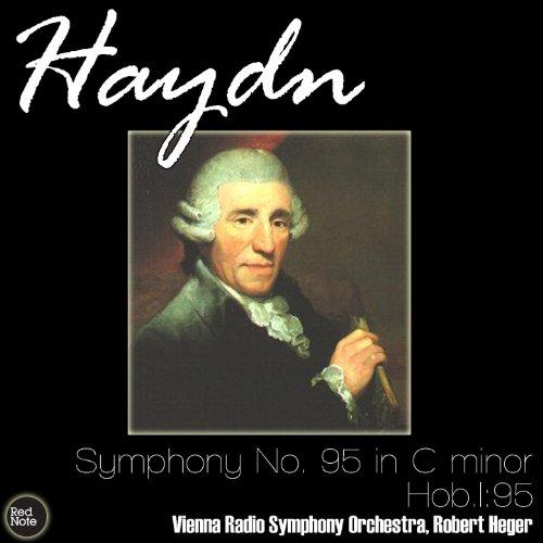 Haydn: Symphony No. 95 in C minor, Hob.I:95 (Haydn Symphony No 95 In C Minor)