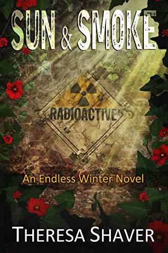 Action Shaver - Sun & Smoke: An Endless Winter Novel