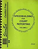 Speedbuilding for Court Reporting : Volume 2, StenEd (Item #402), Floyd, Sally and Mathias, Dot, 0938643045