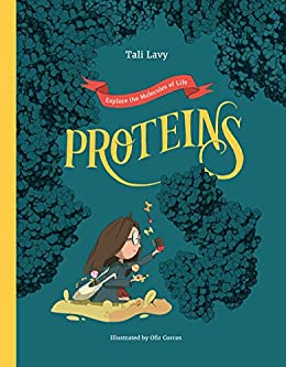 Proteins explore the molecules of life kindle edition by tali proteins explore the molecules of life by lavy tali fandeluxe Gallery