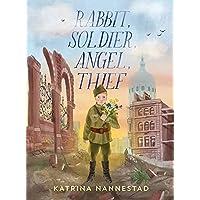 Rabbit, Soldier, Angel, Thief