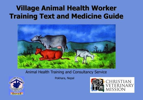Read Online Village Animal Health Worker Training Text and Medicine Guide pdf