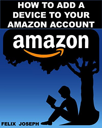 How to Add a Device to Your Amazon Account (Add a Device in Minutes)