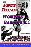 The First Decade of Women's Basketball, Lost Century of Sports Collection, 1463765592