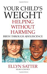 Your Child's Weight: Helping Without Harming