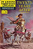 Twenty Years After (Classics Illustrated, #41)