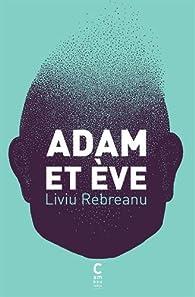 Adam et Eve par Liviu Rebreanu