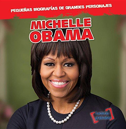 Michelle Obama (Pequenas Biografias De Grandes Personajes / Little Biographies of Big People)