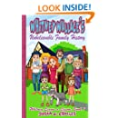 Children's Humor: Whitney Wallace's Unbelievable Family History: Children's Picture Book, Perfect for Bedtime & Young Readers, For 4-10 Year Olds (Whitney Learns a Lesson)
