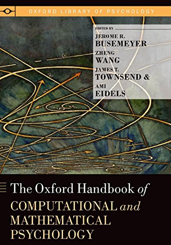 The Oxford Handbook of Computational and Mathematical Psychology (Oxford Library of Psychology) Pdf