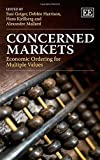 img - for Concerned Markets: Economic Ordering for Multiple Values book / textbook / text book