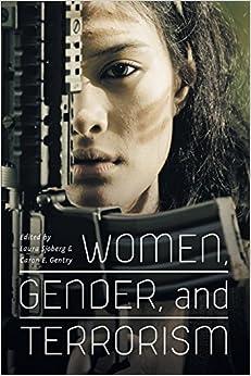 Women, Gender, And Terrorism por Caron E. Gentry