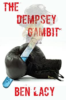 The Dempsey Gambit by [Lacy, Ben]