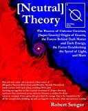 Neutral Theory: Unified Field Theory
