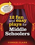 img - for 12 Fun and Easy Plays for Middle Graders book / textbook / text book