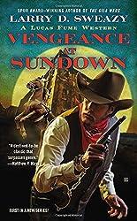 Vengeance at Sundown (Lucas Fume Western)