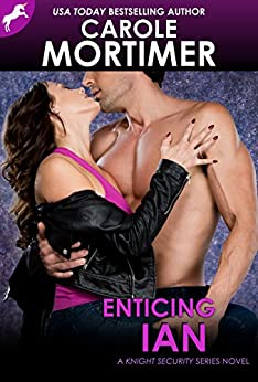 Enticing Ian (Knight Security 5) by [Mortimer, Carole]