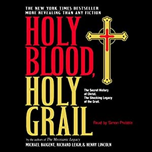 Holy Blood, Holy Grail Audiobook