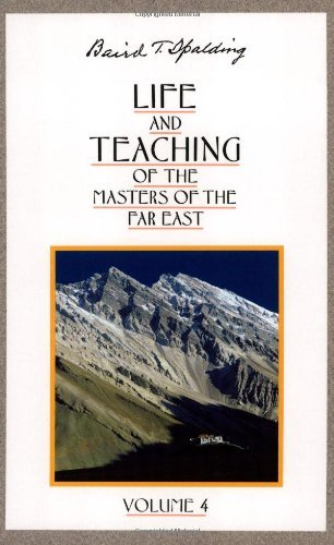 (Life and Teaching of the Masters of the Far East, Vol. 4)