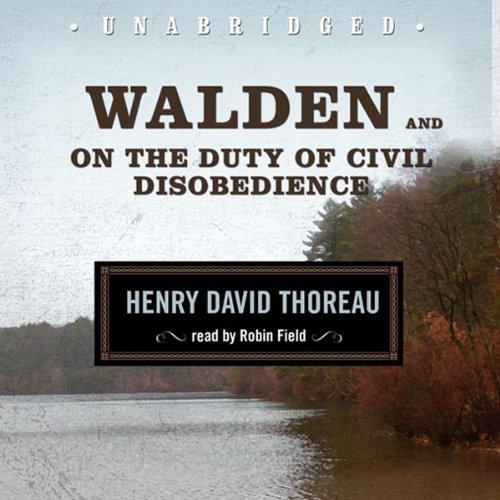 Walden and On the Duty of Civil Disobedience by Blackstone Audio, Inc.