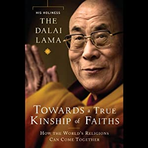 Toward a True Kinship of Faiths Audiobook