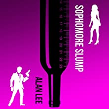 Sophomore Slump: Mackenzie August, Book 1 Audiobook by Alan Lee Narrated by Scott Ellis