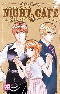 Night Café, My sweet knights, tome 2 par Maki Enjoji
