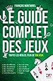 """Afficher """"Le guide complet des jeux"""""""