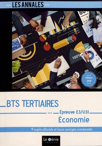 Economie Epreuve E3-U31 BTS Tertiaires (French) Paperback – January 18, 2018