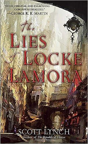 Скотт Линч Хитрости Локка Ламоры. The Lies of Locke Lamora