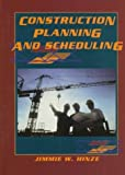 img - for Construction Planning and Scheduling by Jimmie W. Hinze (1997-09-24) book / textbook / text book