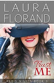 Trust Me (Paris Nights Book 3) by [Florand, Laura]