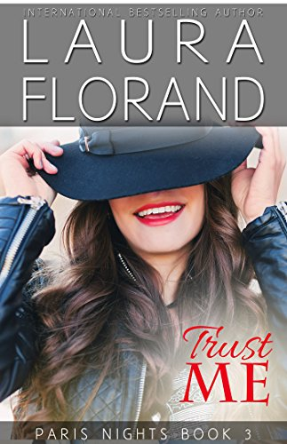 Trust Me (Paris Nights Book 3) ()