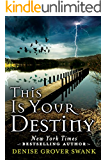 This Is Your Destiny (A Curse Keepers Secret Book 3)