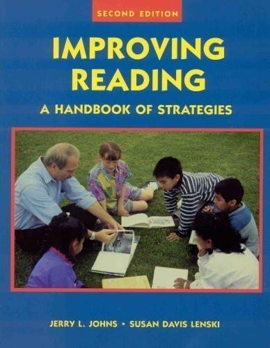 Improving Reading: A Handbook of Strategies