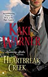 Heartbreak Creek (A Runaway Brides Novel)